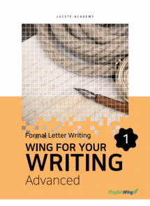 Wing for your Writing Advanced Formal Letter Writing Vol. 1