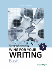Wing for your Writing Basic Paragraph Writing Vol. 3