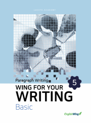 Wing for your Writing Basic Paragraph Writing Vol. 5