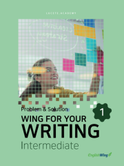 Wing for your Writing Intermediate Problem & Solution Vol. 1