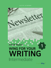 Wing for your Writing Intermediate Article Report Vol. 1