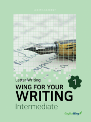 Wing for your Writing Intermediate Letter Writing Vol. 1