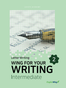 Wing for your Writing Intermediate Letter Writing Vol. 2