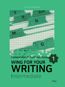 Wing for your Writing Intermediate Comparison & Contrast Essay Vol. 1
