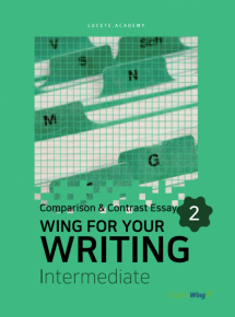 Wing for your Writing Intermediate Comparison & Contrast Essay Vol. 2