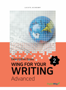 Wing for your Writing Advanced Descriptive Essay Vol. 2