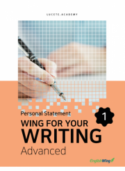 Wing for your Writing Advanced Personal Statement Vol. 1